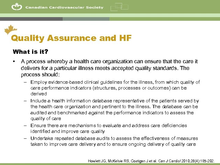47 Quality Assurance and HF What is it? • A process whereby a health