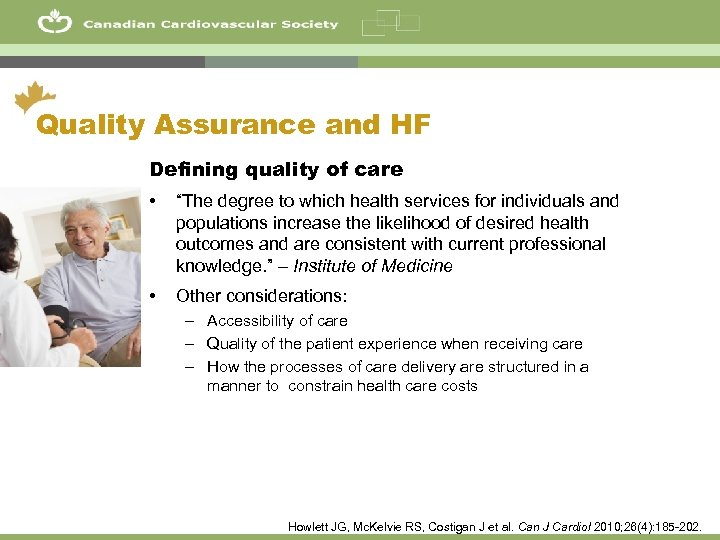 """48 Quality Assurance and HF Defining quality of care • """"The degree to which"""