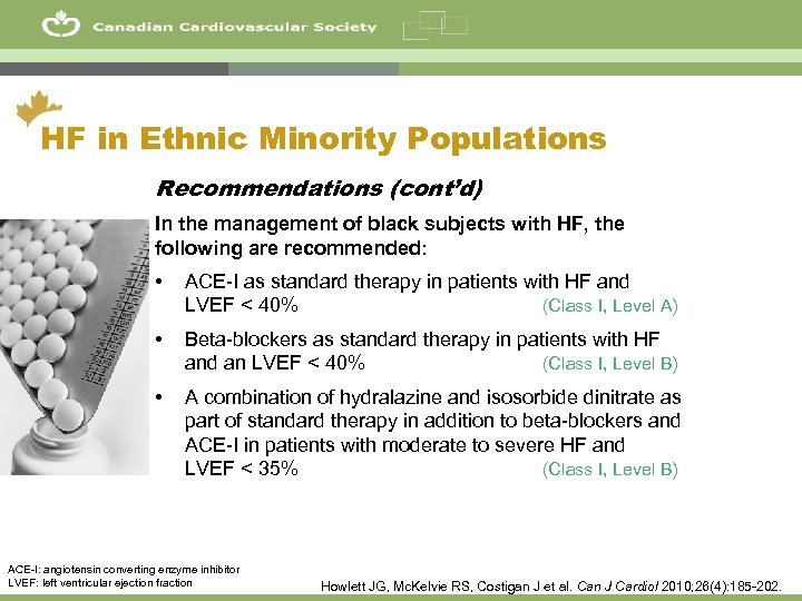 9 HF in Ethnic Minority Populations Recommendations (cont'd) In the management of black subjects