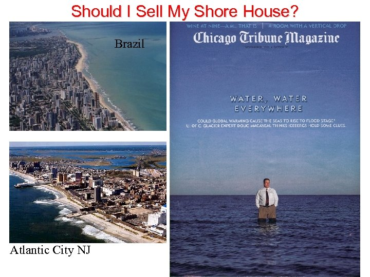 Should I Sell My Shore House? Brazil Atlantic City NJ
