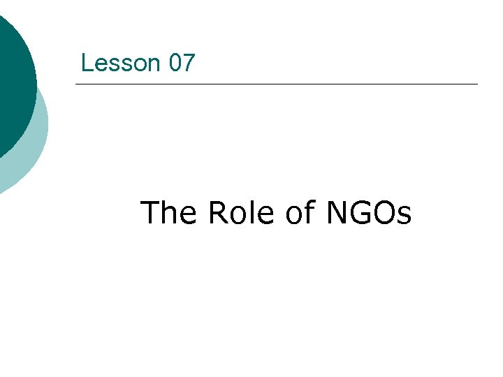 Lesson 07 The Role of NGOs