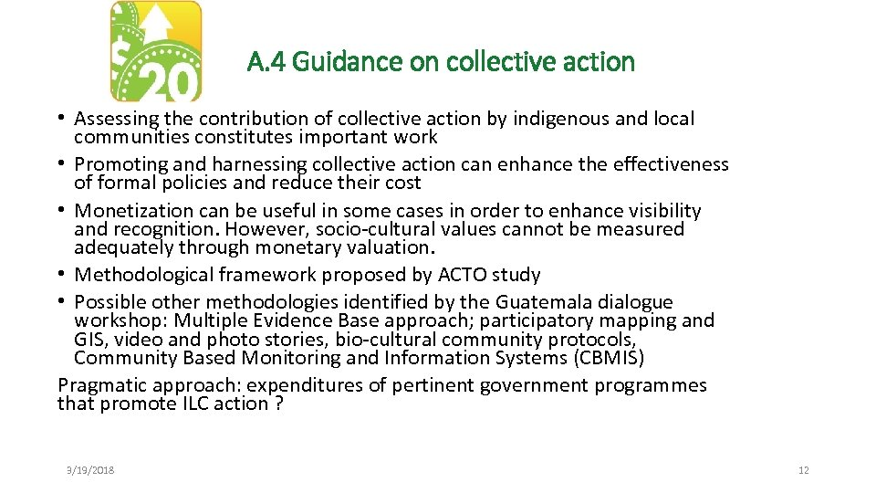 A. 4 Guidance on collective action • Assessing the contribution of collective action by