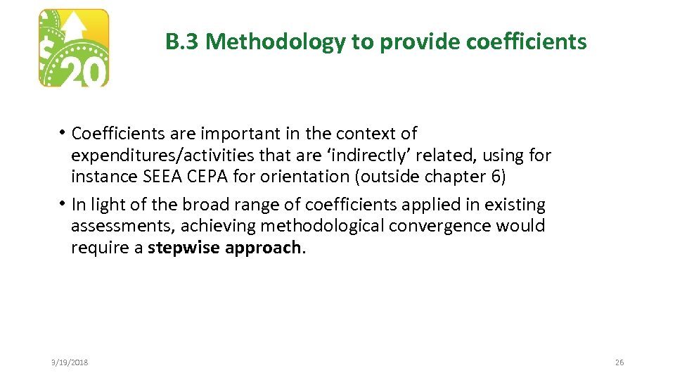 B. 3 Methodology to provide coefficients • Coefficients are important in the context of