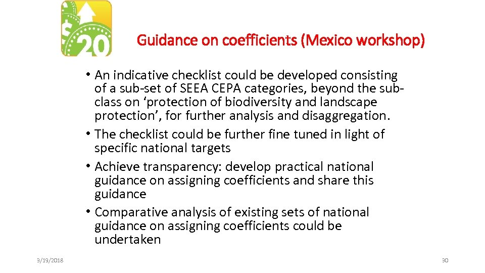 Guidance on coefficients (Mexico workshop) • An indicative checklist could be developed consisting of
