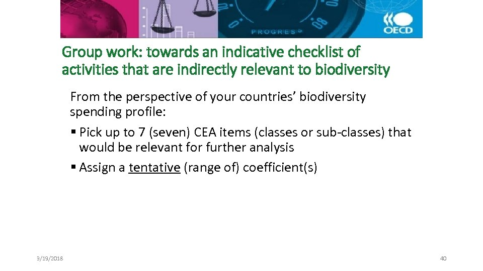 Group work: towards an indicative checklist of activities that are indirectly relevant to biodiversity