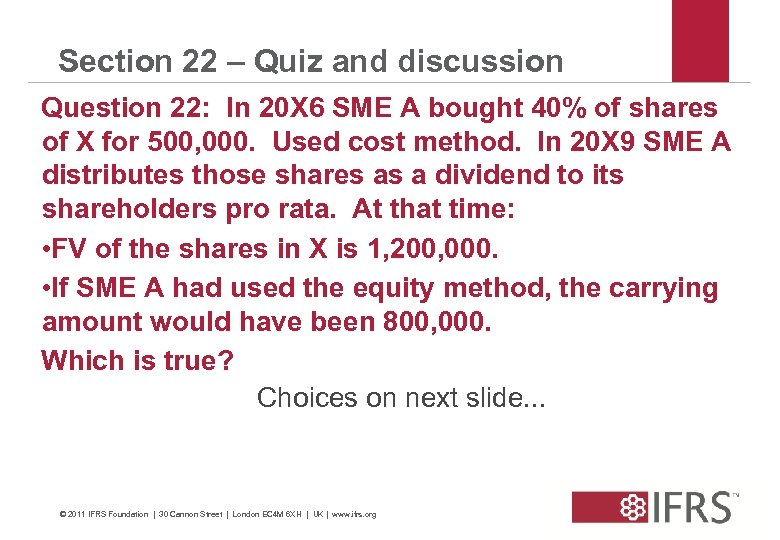 Section 22 – Quiz and discussion Question 22: In 20 X 6 SME A