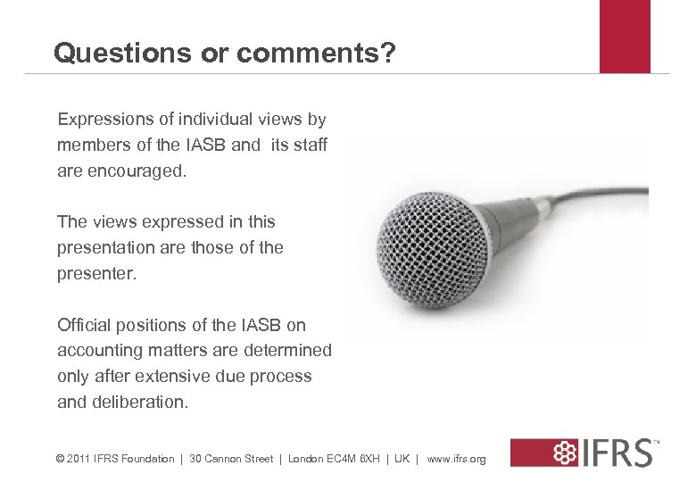 Questions or comments? Expressions of individual views by members of the IASB and its