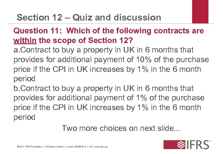 Section 12 – Quiz and discussion Question 11: Which of the following contracts are