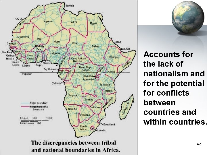 Accounts for the lack of nationalism and for the potential for conflicts between countries