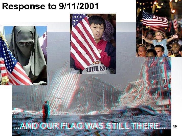Response to 9/11/2001 59