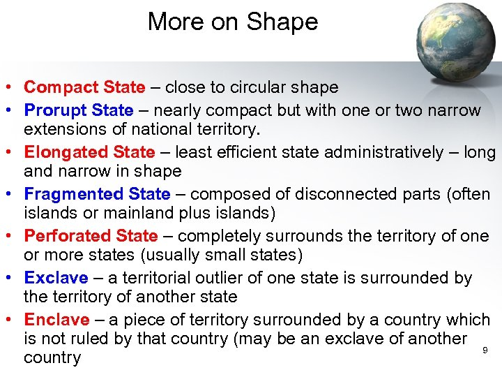 More on Shape • Compact State – close to circular shape • Prorupt State