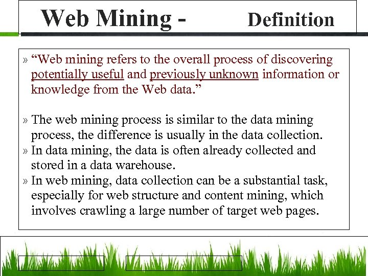 """Web Mining - Definition » """"Web mining refers to the overall process of discovering"""