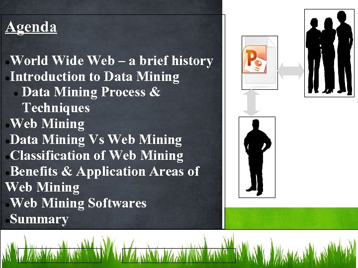 Agenda World Wide Web – a brief history Introduction to Data Mining Process &