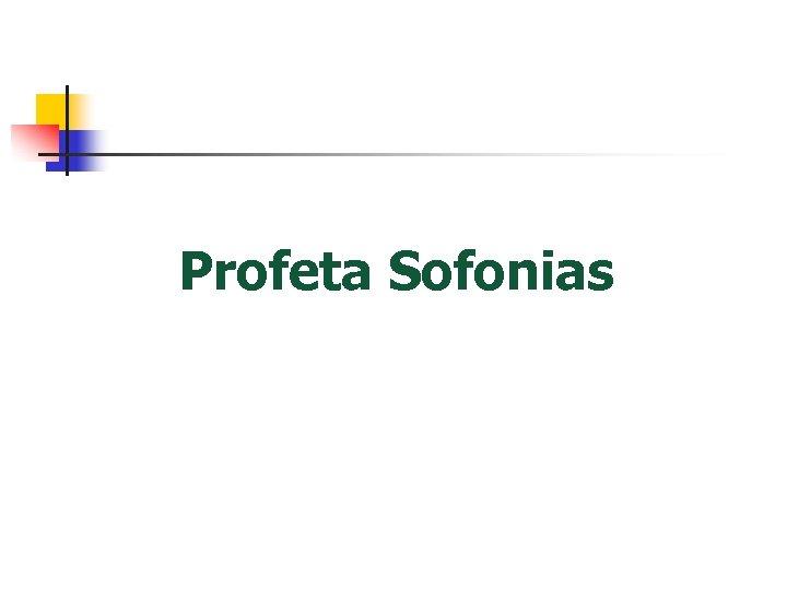 Profeta Sofonias