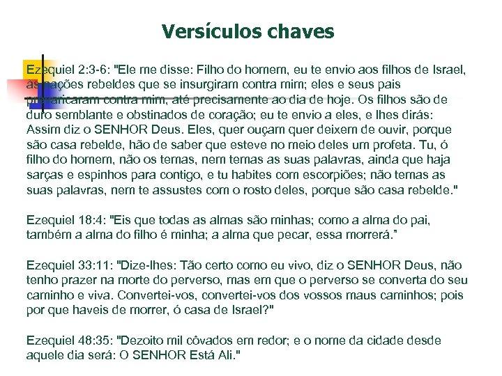Versículos chaves Ezequiel 2: 3 -6: