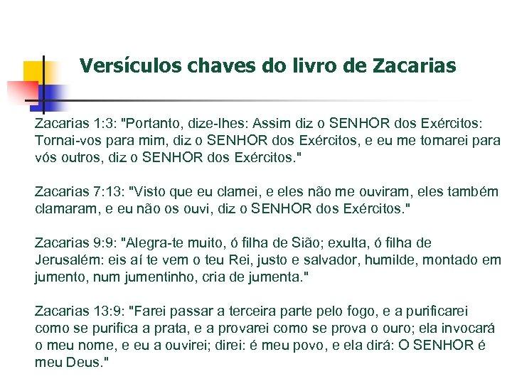 Versículos chaves do livro de Zacarias 1: 3: