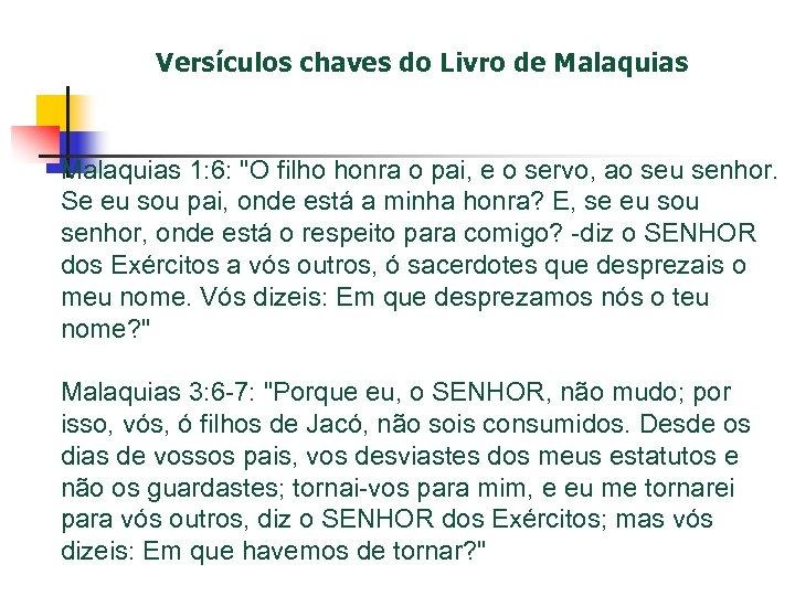Versículos chaves do Livro de Malaquias 1: 6: