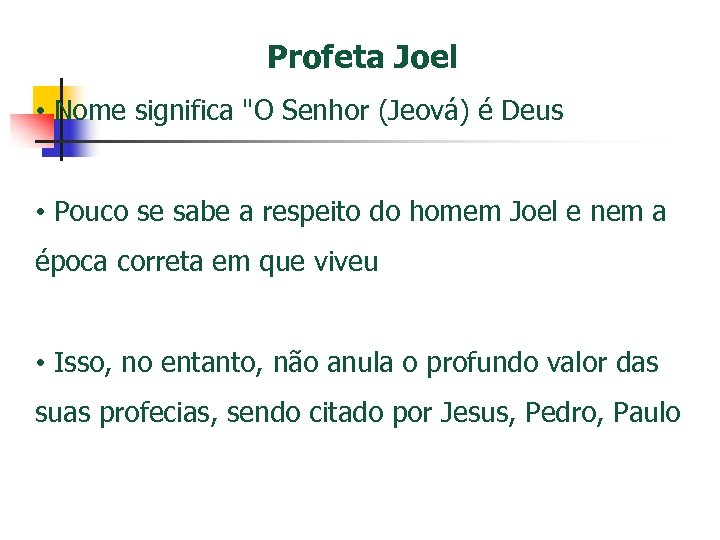 Profeta Joel • Nome significa