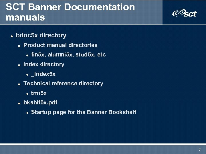 SCT Banner Documentation manuals u bdoc 5 x directory n Product manual directories u