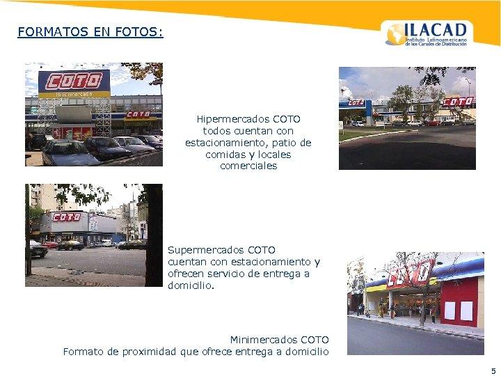 FORMATOS EN FOTOS: Hipermercados COTO todos cuentan con estacionamiento, patio de comidas y locales
