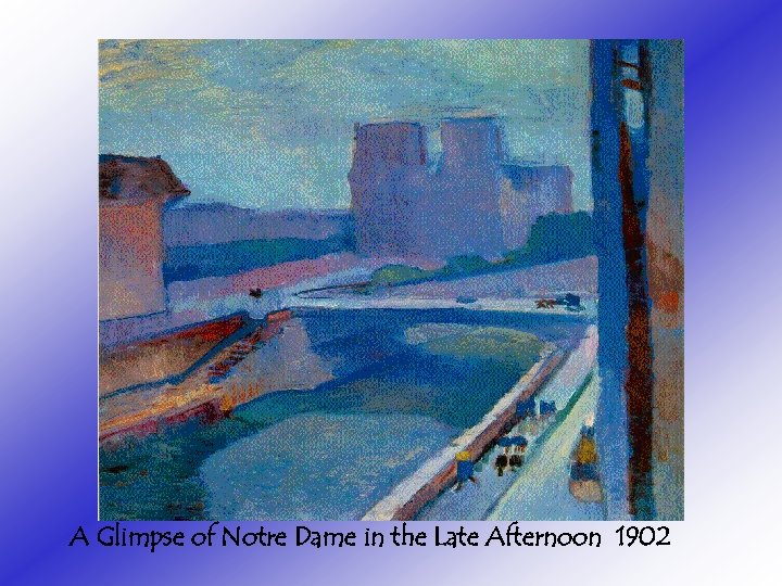 A Glimpse of Notre Dame in the Late Afternoon 1902