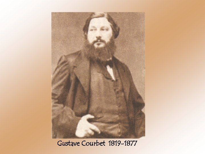 Gustave Courbet 1819 -1877
