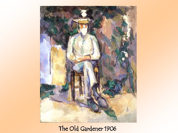 The Old Gardener 1906