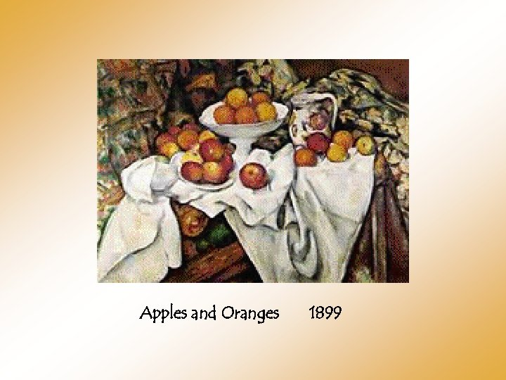 Apples and Oranges 1899