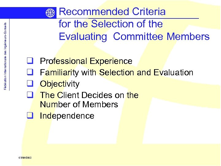 Fédération Internationale des Ingénieurs-Conseils Recommended Criteria for the Selection of the Evaluating Committee Members