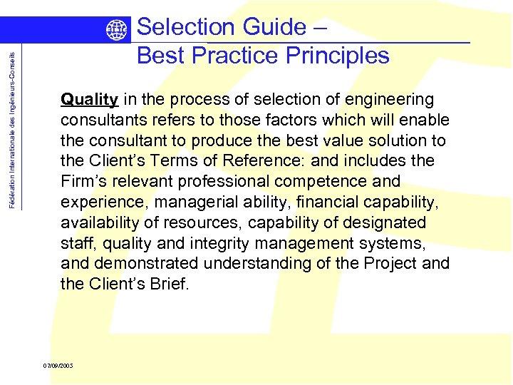 Fédération Internationale des Ingénieurs-Conseils Selection Guide – Best Practice Principles Quality in the process