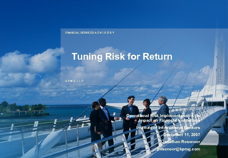 FINANCIAL SERVICES A D V I S O R Y Tuning Risk for Return
