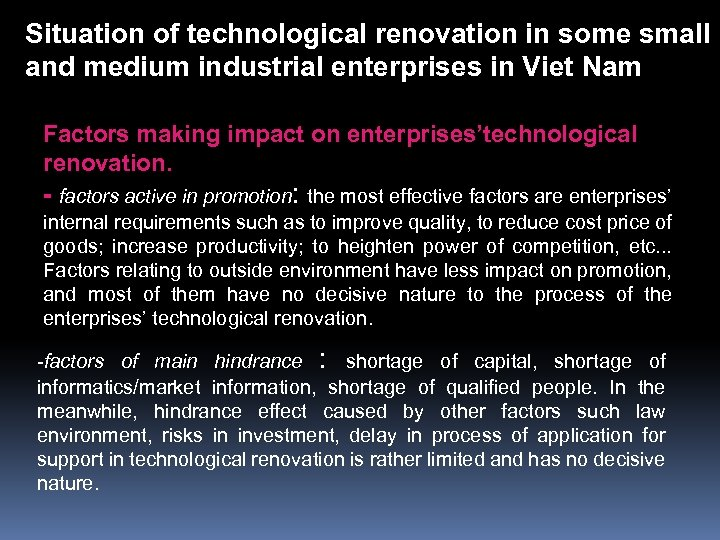 Situation of technological renovation in some small and medium industrial enterprises in Viet Nam