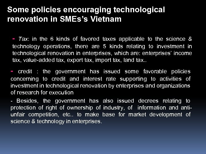 Some policies encouraging technological renovation in SMEs's Vietnam - Tax: in the 6 kinds