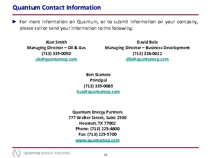 Quantum Contact Information ► For more information on Quantum, or to submit information on