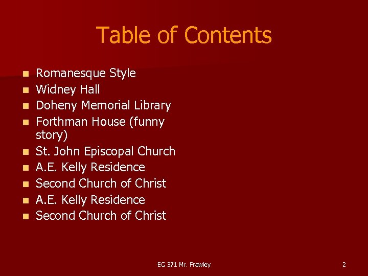 Table of Contents n n n n n Romanesque Style Widney Hall Doheny Memorial
