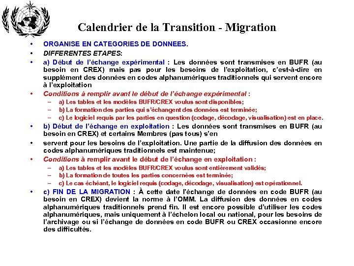 Calendrier de la Transition - Migration • • ORGANISE EN CATEGORIES DE DONNEES. DIFFERENTES