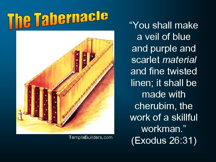 "Temple. Builders. com ""You shall make a veil of blue and purple and scarlet"