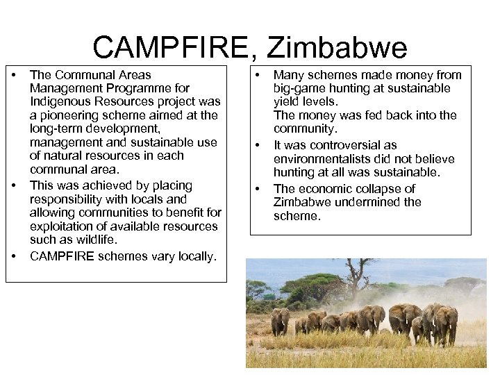 CAMPFIRE, Zimbabwe • • • The Communal Areas Management Programme for Indigenous Resources project