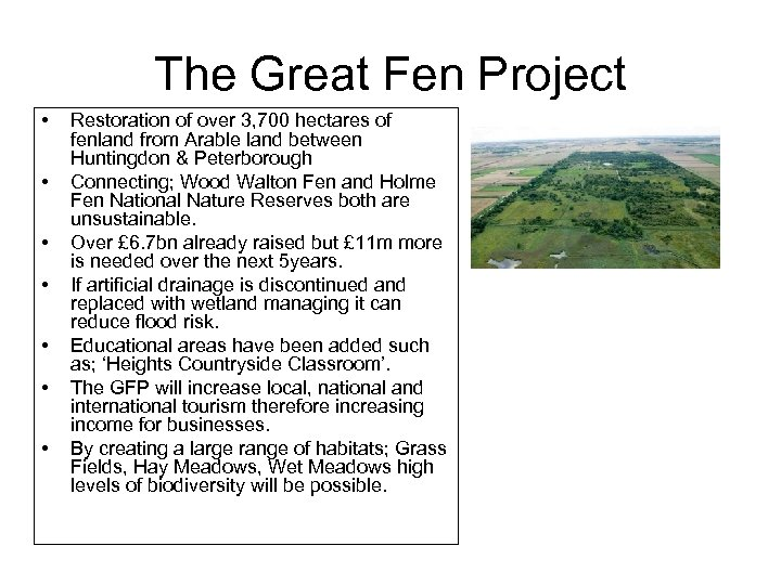 The Great Fen Project • • Restoration of over 3, 700 hectares of fenland