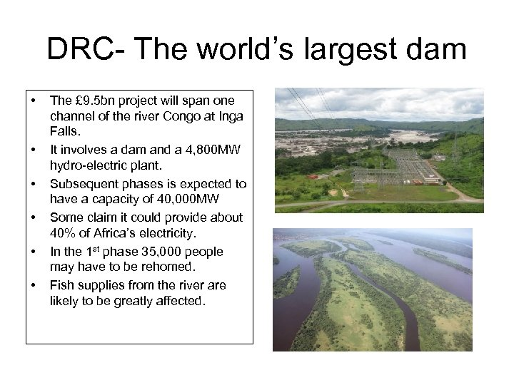 DRC- The world's largest dam • • • The £ 9. 5 bn project