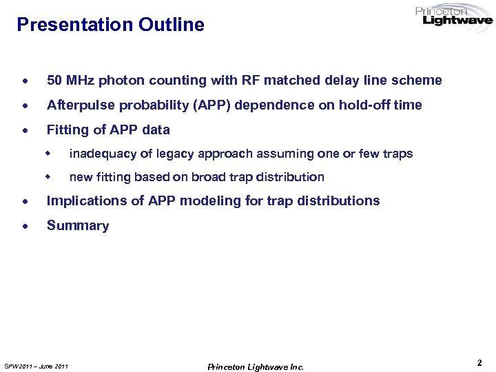 Presentation Outline · 50 MHz photon counting with RF matched delay line scheme ·