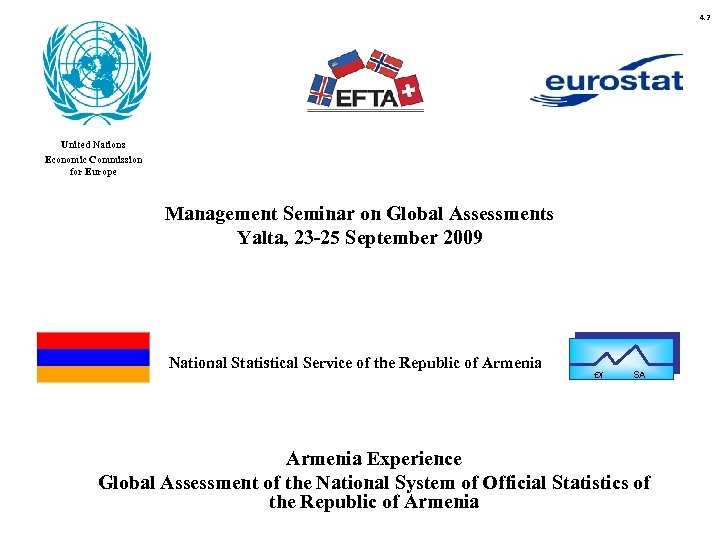 4. 2 United Nations Economic Commission for Europe Management Seminar on Global Assessments Yalta,