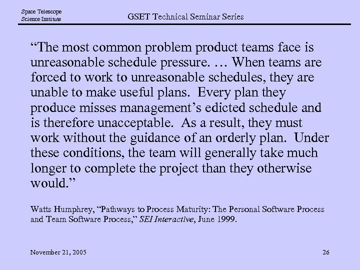 """Space Telescope Science Institute GSET Technical Seminar Series """"The most common problem product teams"""