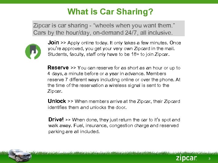 """What is Car Sharing? Zipcar is car sharing - """"wheels when you want them."""