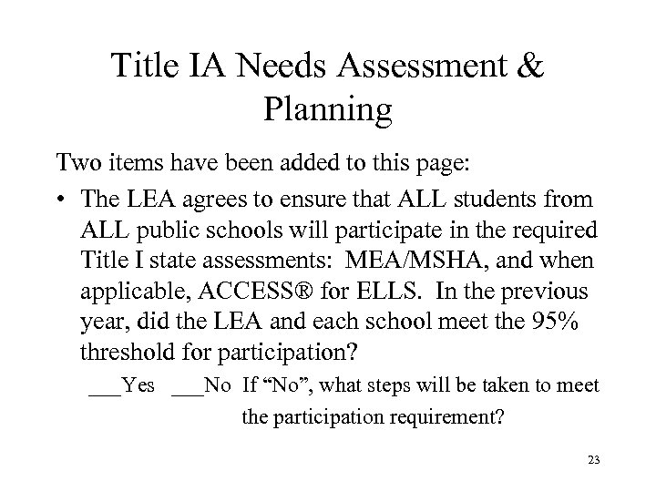 Title IA Needs Assessment & Planning Two items have been added to this page: