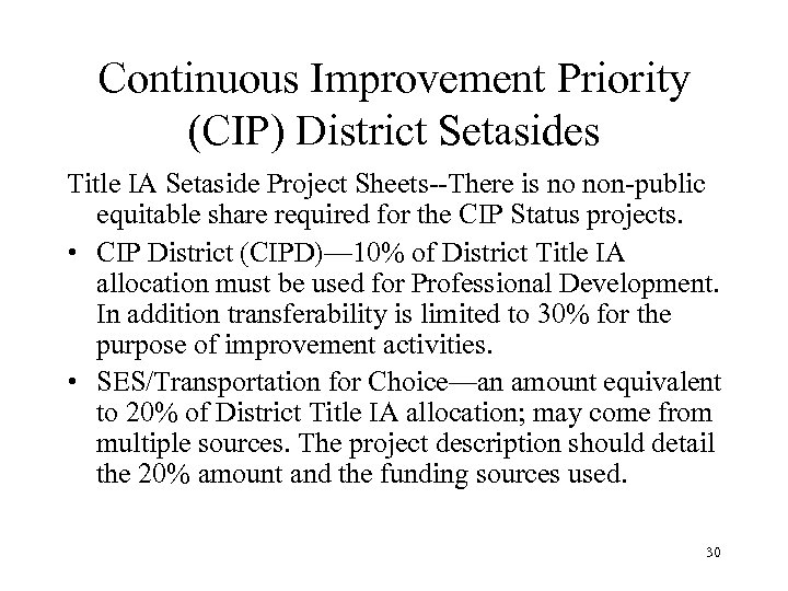 Continuous Improvement Priority (CIP) District Setasides Title IA Setaside Project Sheets--There is no non-public