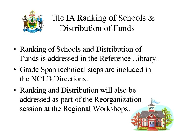 Title IA Ranking of Schools & Distribution of Funds • Ranking of Schools