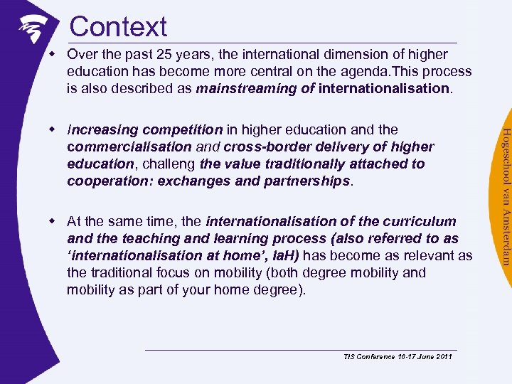 Context w Over the past 25 years, the international dimension of higher education has