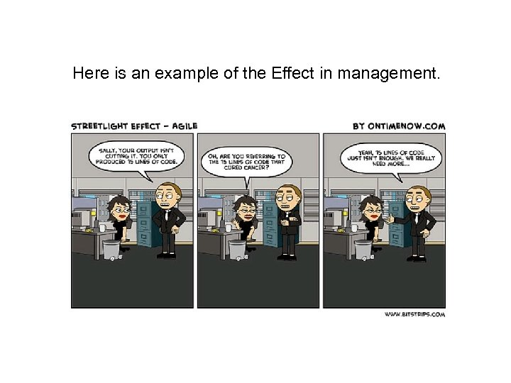 Here is an example of the Effect in management.