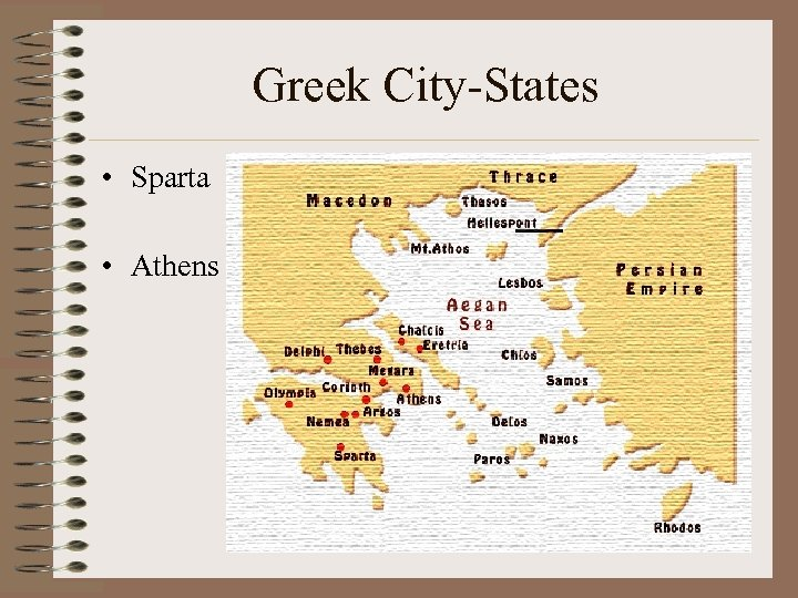 Greek City-States • Sparta • Athens